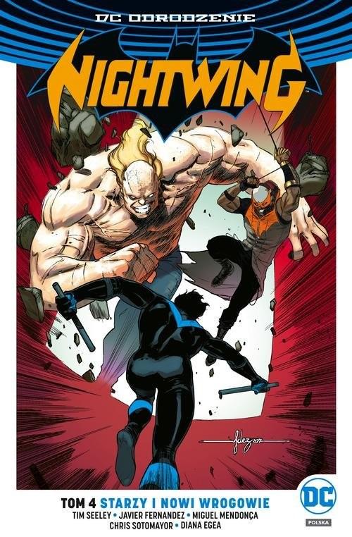 okładka Nightwing Tom 4 Starzy i nowi wrogowie, Książka | Tim Seeley