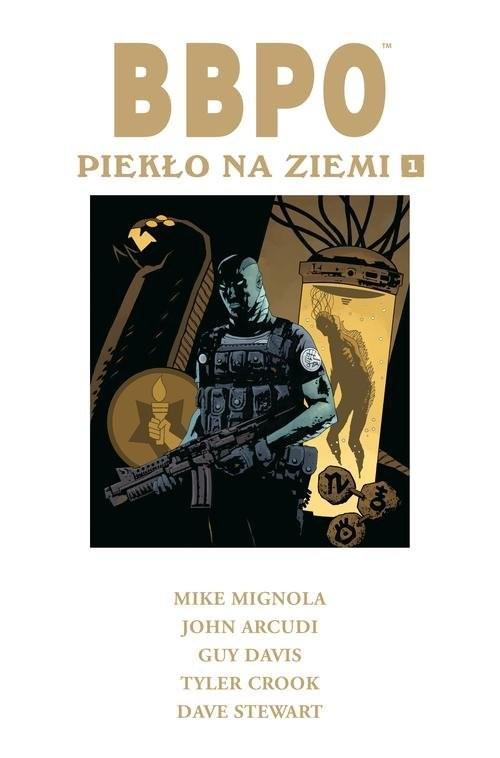okładka BBPO Piekło na Ziemi Tom 1książka      Mike Mignola, John Arcudi