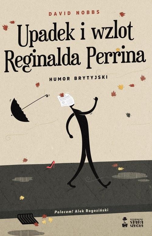okładka Upadek i wzlot Reginalda Perrina Humor brytyjskiksiążka      Nobbs David