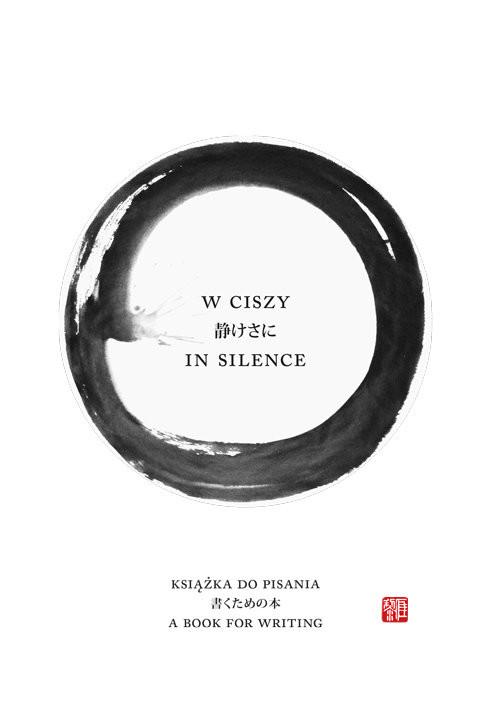 okładka W ciszy In silence Książka do pisania, Książka | Rozmus Lidia