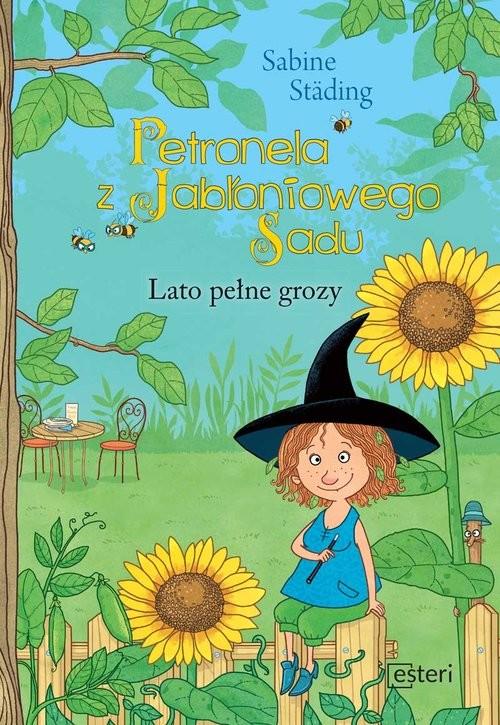 okładka Petronela z Jabłoniowego Sadu Lato Pełne grozy, Książka | Städing Sabine