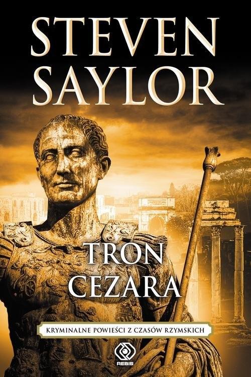 okładka Tron Cezara, Książka | Saylor Steven