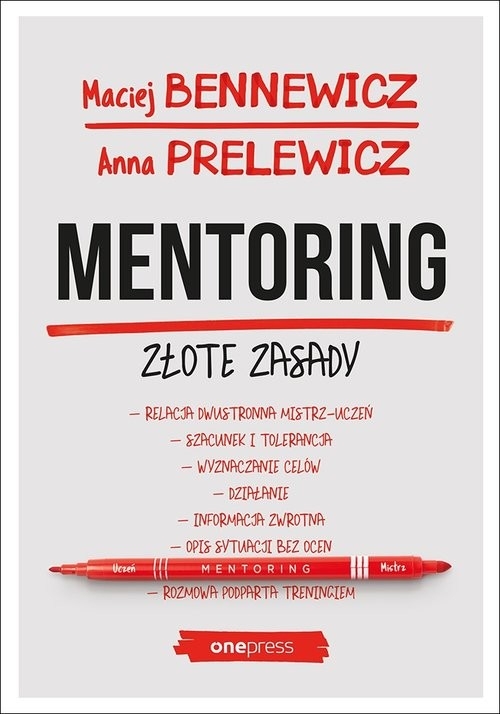okładka Mentoring Złote zasady, Książka | Maciej Bennewicz, Anna Prelewicz