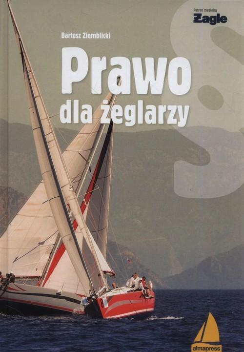 okładka Prawo dla żeglarzyksiążka      Ziemblicki Bartosz
