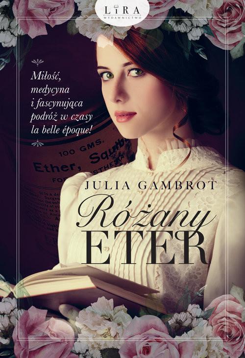 okładka Różany eter, Książka | Gambrot Julia