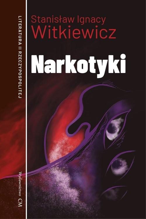 okładka Narkotyki, Książka | Stanisław Ignacy Witkiewicz