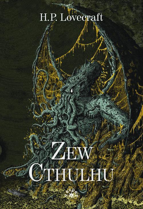 okładka Zew Cthulhu, Książka | Howard Phillips Lovecraft
