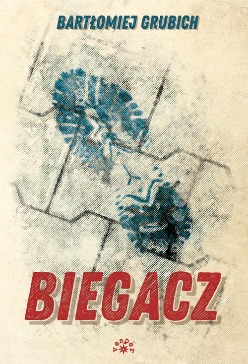 okładka Biegacz, Książka | Grubich Bartłomiej