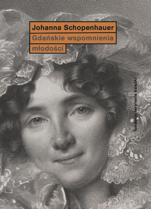 okładka Gdańskie wspomnienia młodości, Książka | Schopenhauer Joanna