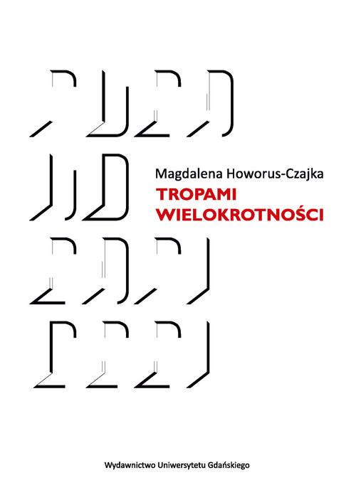 okładka Tropami wielokrotności, Książka | Howorus-Czajka Magdalena