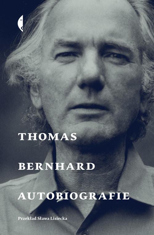 okładka Autobiografie Thomas Bernhard, Książka | Bernhard Thomas