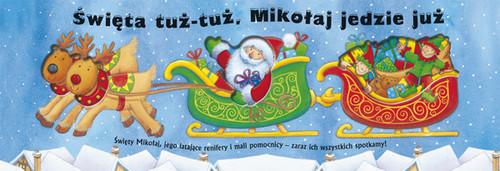 okładka Święta tuż-tuż Mikołaj jedzie już, Książka   Hayes Fiona