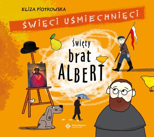 okładka Święty Brat Albert, Książka | Piotrowska Eliza