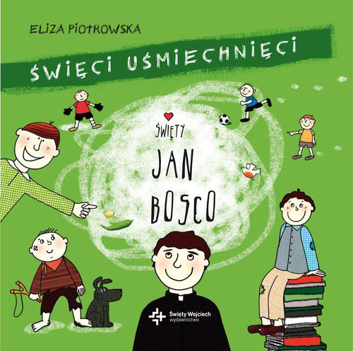 okładka Święty Jan Bosko, Książka | Piotrowska Eliza