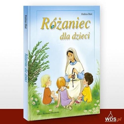 okładka Różaniec dla dzieci, Książka | Błaż Halina