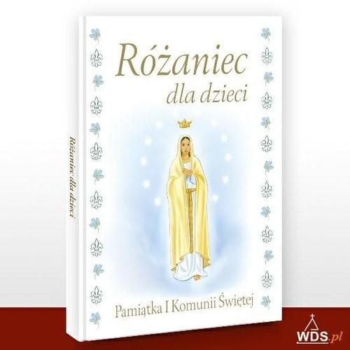 okładka Różaniec dla dzieci Pamiątka I Komunii Świętej, Książka | Błaż Halina
