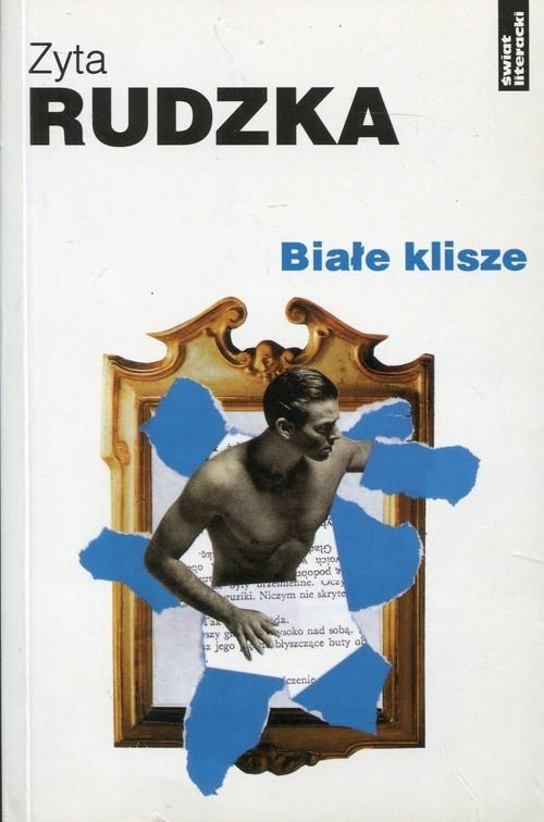 okładka Białe klisze, Książka | Rudzka Zyta