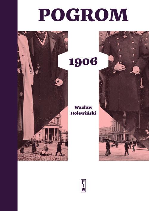 okładka Pogrom 1906, Książka | Holewiński Wacław