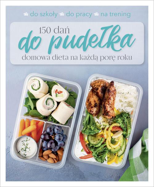 okładka 150 dań do pudełka Domowa dieta na każdą porę roku, Książka |
