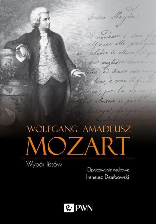 okładka Wolfgang Amadeusz Mozart Wybór listów, Książka | Wolfgang Amadeusz Mozart