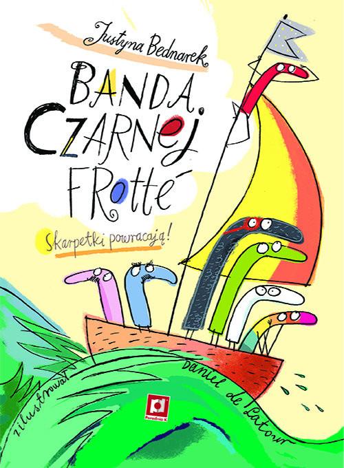 okładka Banda czarnej frotteksiążka |  | Justyna Bednarek, Latour Daniel de