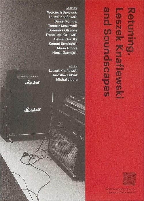 okładka Retuning Leszek Knaflewski and Soundscape, Książka |