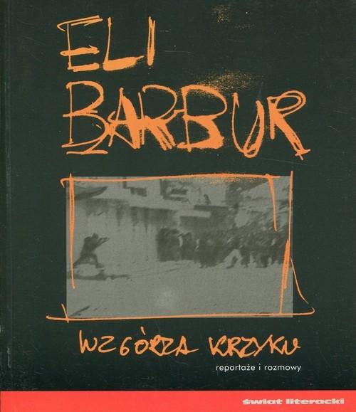 okładka Wzgórza krzyku, Książka   Eli Barbur