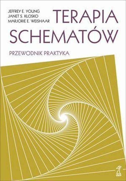 okładka Terapia schematów Przewodnik praktyka, Książka | Jeffrey Young, Janet Klosko, Marjori Weishaar