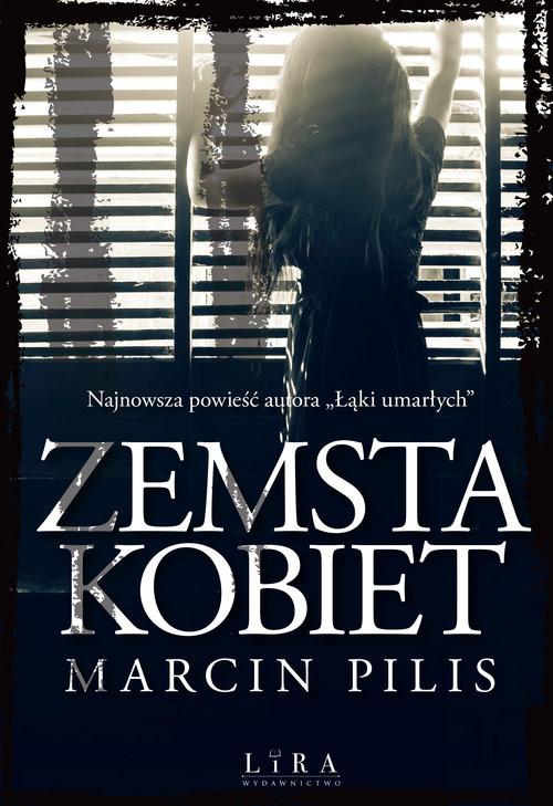 okładka Zemsta kobiet, Książka | Pilis Marcin
