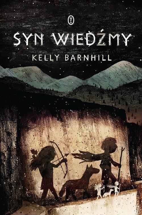 okładka Syn wiedźmyksiążka      Kelly Barnhill