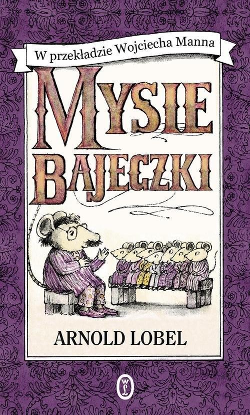 okładka Mysie bajeczki, Książka   Lobel Arnold