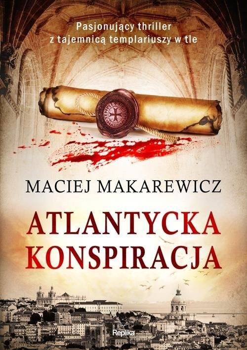 okładka Atlantycka konspiracja, Książka | Makarewicz Maciej