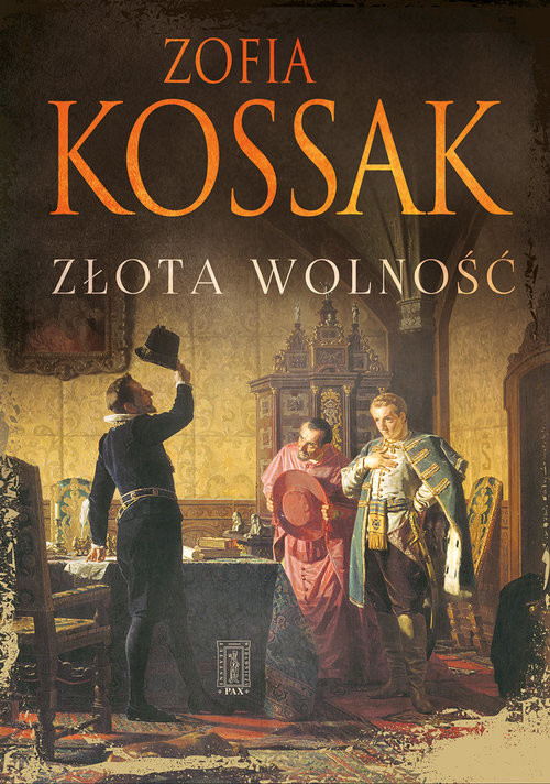okładka Złota wolność, Książka | Zofia Kossak