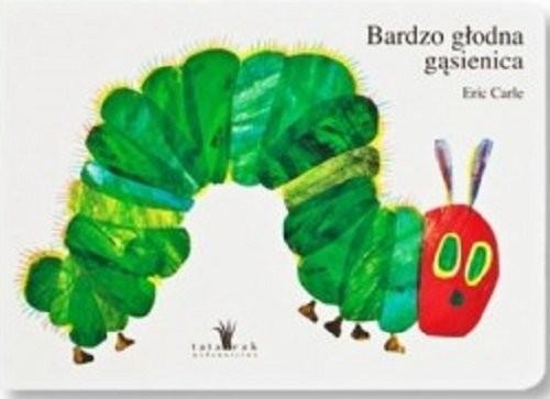 okładka Bardzo głodna gąsienicaksiążka |  | Carle Eric