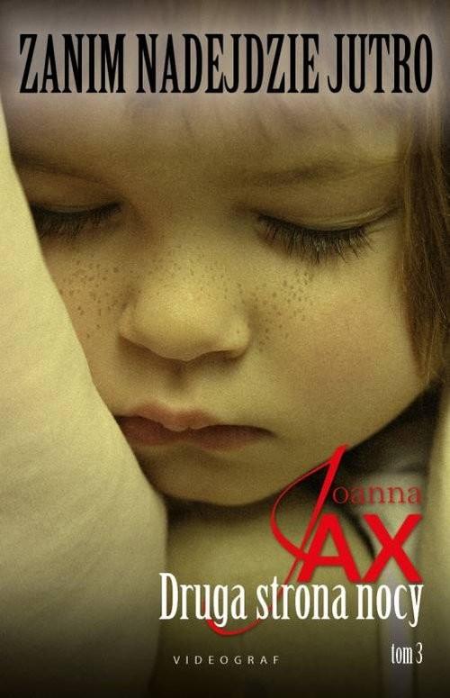 okładka Zanim nadejdzie jutro Tom 3 Druga strona nocyksiążka      Jax Joanna