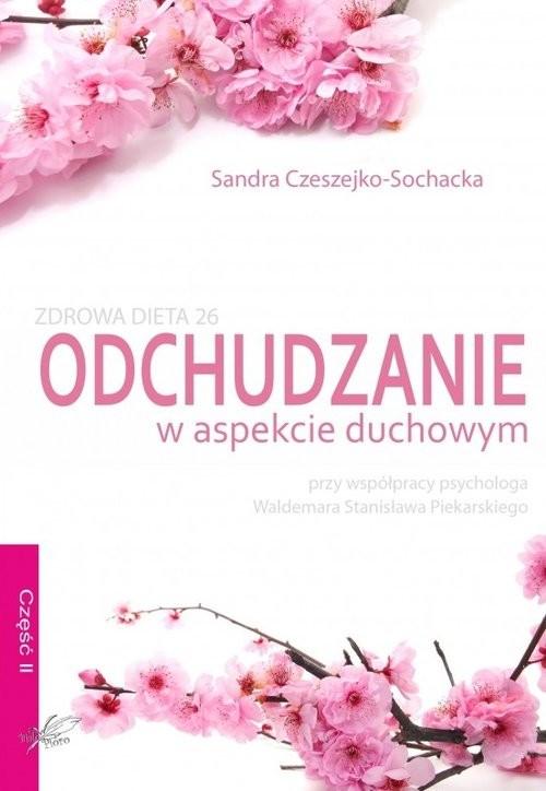 okładka Odchudzanie w aspekcie duchowym, Książka | Sandra Czeszejko-Sochacka