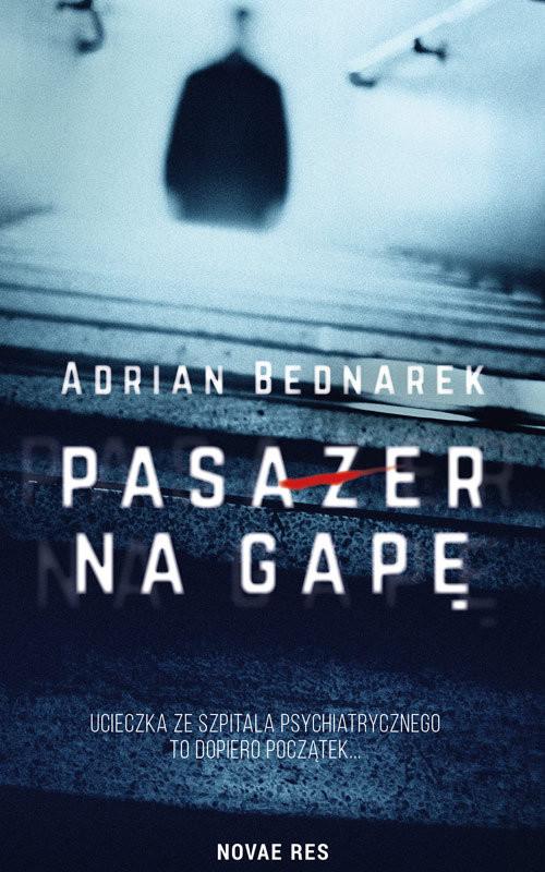 okładka Pasażer na gapę, Książka | Bednarek Adrian