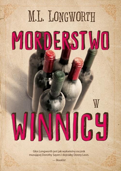 okładka Verlaque i Bonnet na tropie Tom 3 Morderstwo w winnicy, Książka | Longworth M.L.