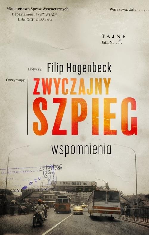 okładka Zwyczajny szpieg Wspomnienia, Książka | Hagenbeck Philip