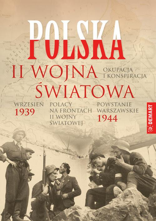 okładka Polska 1939-1945 Wrzesień 39 Powstanie Warszawskie, Okupacja i konspiracja, Polacy na frontach II wojny, Książka |