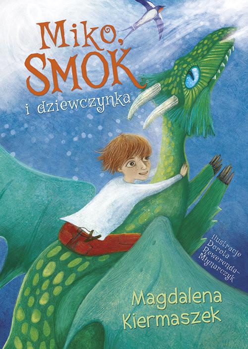 okładka Miko smok i dziewczynka, Książka | Kiermaszek Magdalena