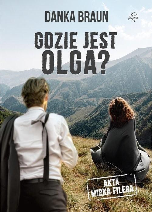 okładka Gdzie jest Olga, Książka | Braun Danka