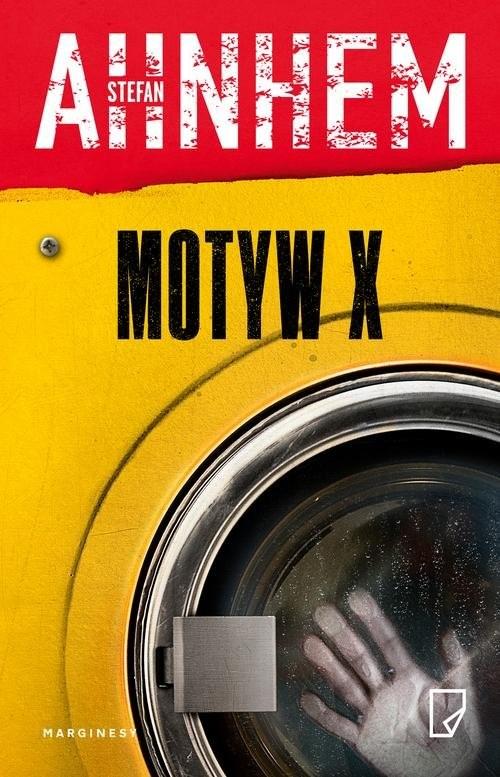 okładka Motyw X, Książka | Stefan Ahnhem