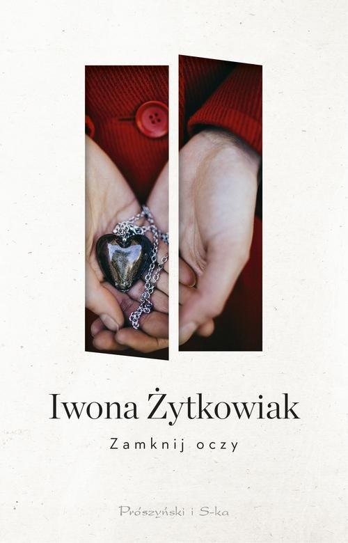 okładka Zamknij oczy, Książka | Żytkowiak Iwona