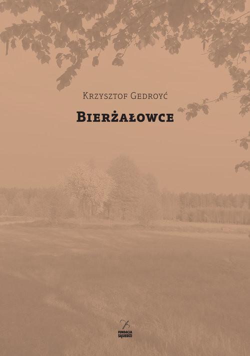 okładka Bierżałowce, Książka | Gedroyć Krzysztof