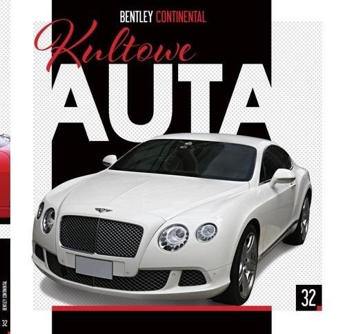 okładka Kultowe Auta 32 Bentley Continental, Książka |