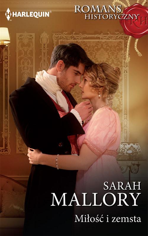 okładka Miłość i zemsta, Książka | Sarah Mallory