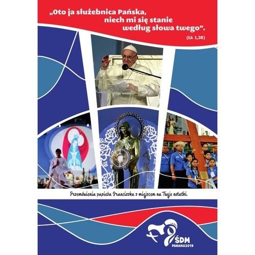 okładka Przemówienia papieża Franciszka ŚDM Panama 2019, Książka | Papież Franciszek