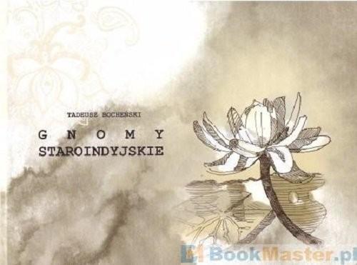 okładka Gnomy staroindyjskie, Książka | Bocheński Tadeusz