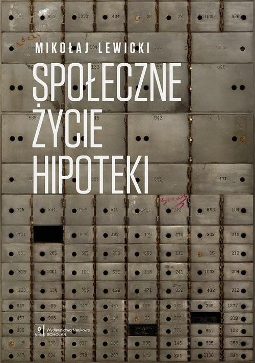 okładka Społeczne życie hipoteki, Książka | Lewicki Mikołaj